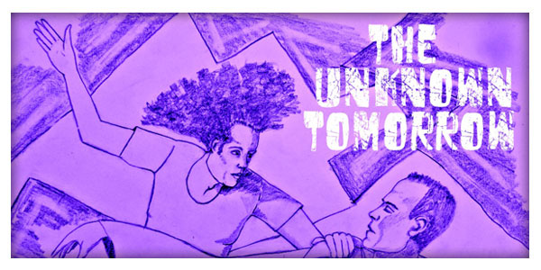 The Unknown Tomorrow (Laurie/unbelievable2)